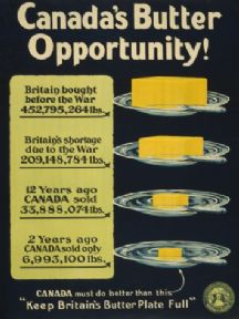 Canada's butter opportunity. Vintage Canadian WW1 Recruitment Poster.